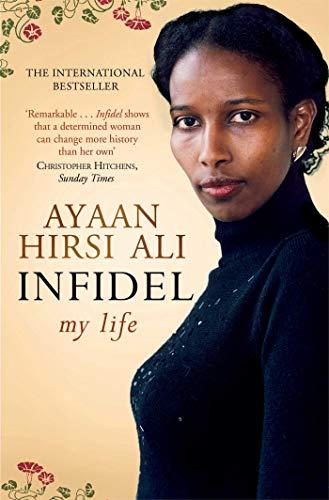 Infidel von Ayaan Hirsi Ali