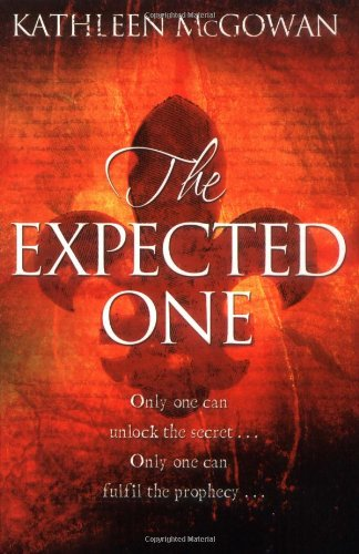 The Expected One By Kathleen McGowan