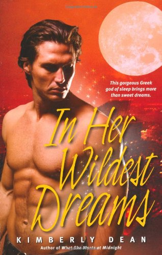 In Her Wildest Dreams by Kimberly Dean