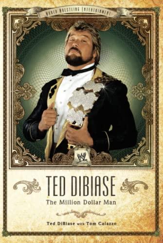 "Ted DiBiase - WWE's ""Million Dollar Man"" By Ted Dibiase"