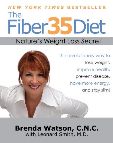 The Fiber35 Diet By Brenda Watson