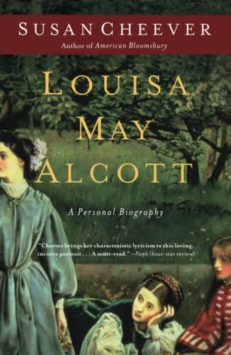 Louisa May Alcott von Susan Cheever