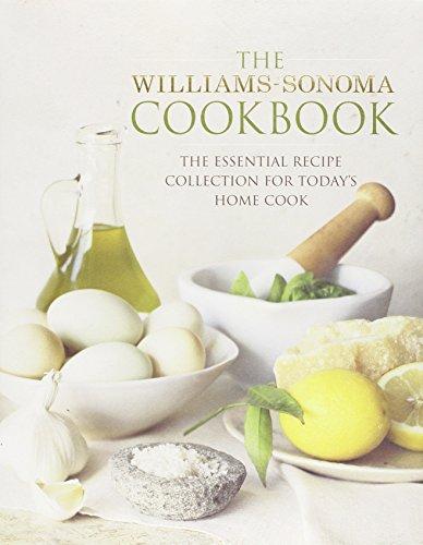 The Williams-Sonoma Cookbook By Williams-Sonoma