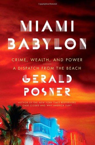 Miami Babylon von Gerald L Posner
