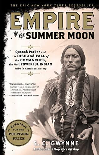 Empire of the Summer Moon von S C Gwynne