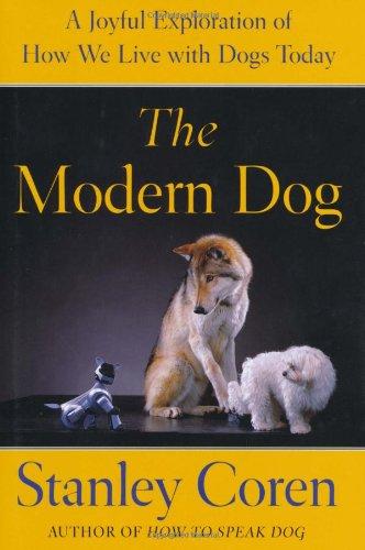 A Modern Dog By Stanley Coren