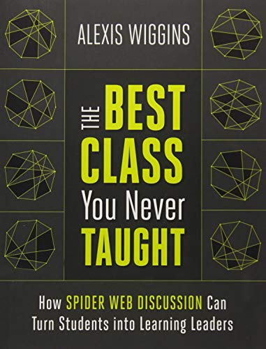 The Best Class You Never Taught By Alexis Wiggins