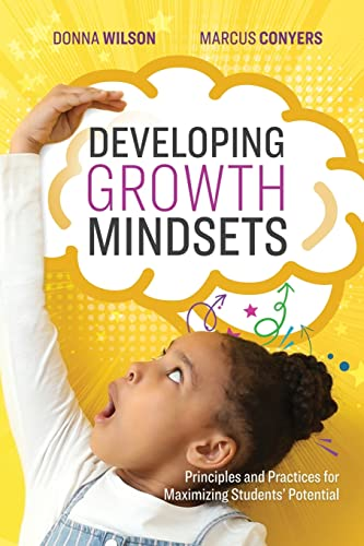 Developing Growth Mindsets By Donna Wilson