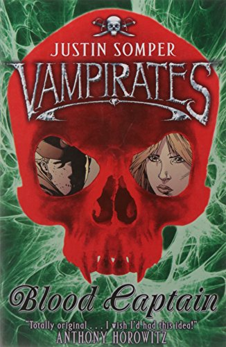 Vampirates: Blood Captain By Justin Somper