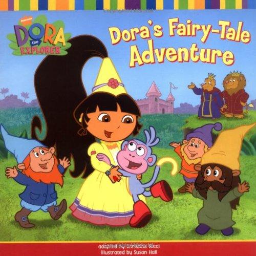 Dora's Fairytale Adventure (Dora The Explorer) Paperback