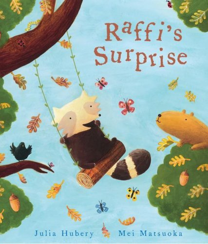 Raffi's Surprise By Julia Hubery