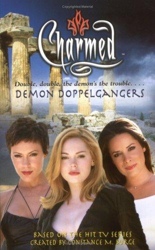 Charmed: Demon Dopplegangers By Greg Elliot