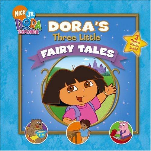 Dora's Three Little Fairy Tales By A&J Studios