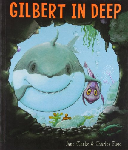 Gilbert in Deep By Jane Clarke