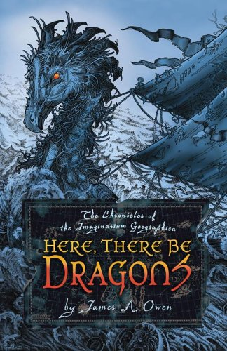 Here, There Be Dragons von James A Owen