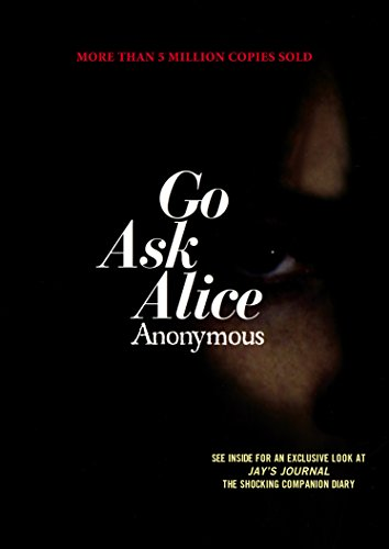 Go Ask Alice: A Real Diary von Anonymous