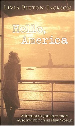 Hello America By Livia Bitton-Jackson