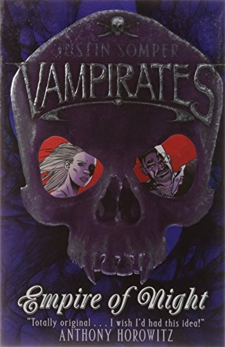 Vampirates: Empire of Night By Justin Somper