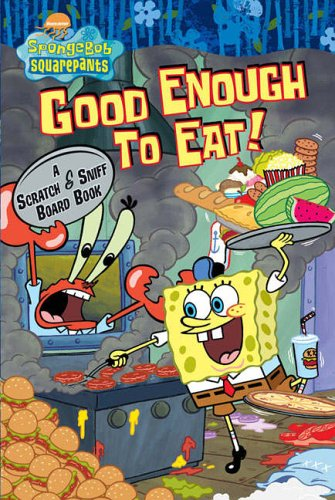 Good Enough to Eat! By Nickelodeon