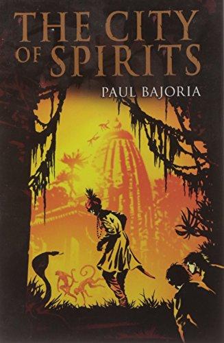 City of Spirits By Paul Bajoria