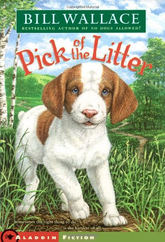 Pick of the Litter By Bill Wallace