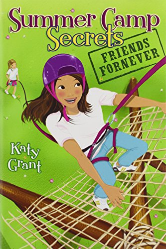 Friends ForNever: Summer Camp Secrets By Katy Grant