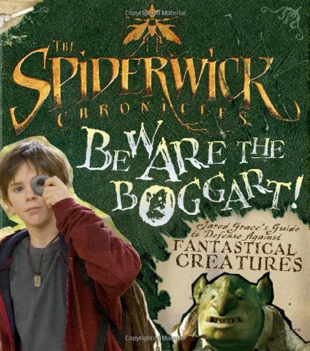 The Spiderwick Chronicles: Beware the Boggart! By Irene Kilpatrick