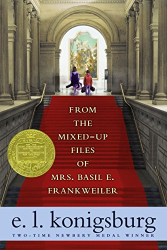 From the Mixed-Up Files of Mrs. Basil E. Frankweiler By E L Konigsburg