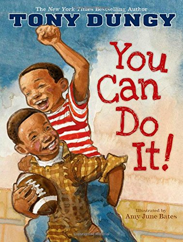 You Can Do It By Tony Dungy