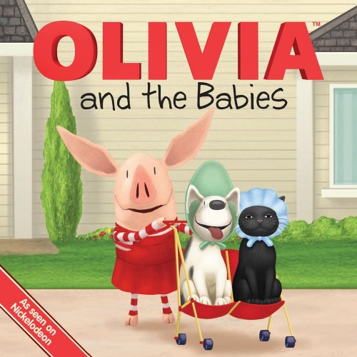Olivia and the Babies By Jared Osterhold