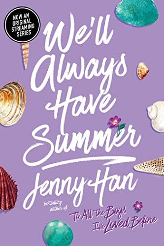 We'll Always Have Summer von Jenny Han