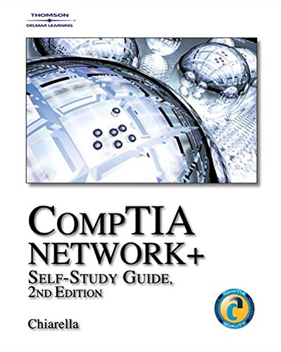 CompTIA Network+ Self-Study Guide By Anthony Chiarella (Distributed Applications Technology)