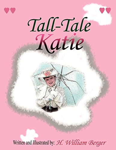 Tall-Tale Katie By H., William Berger