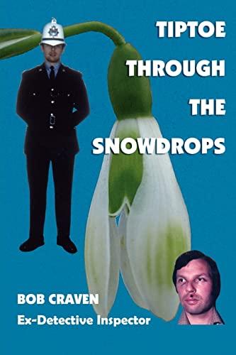 Tiptoe Through the Snowdrops By BOB CRAVEN