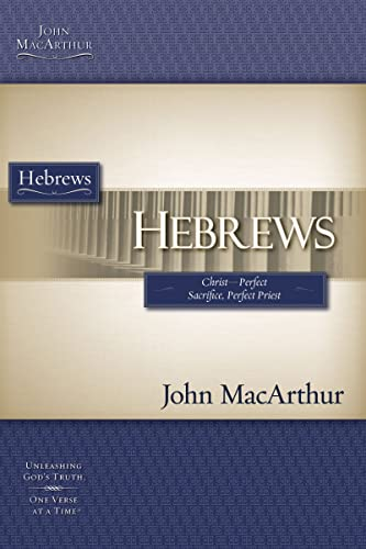 Hebrews By John MacArthur