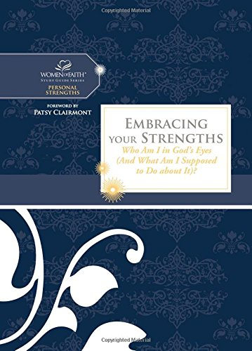 Embracing Your Strengths By Patsy Clairmont