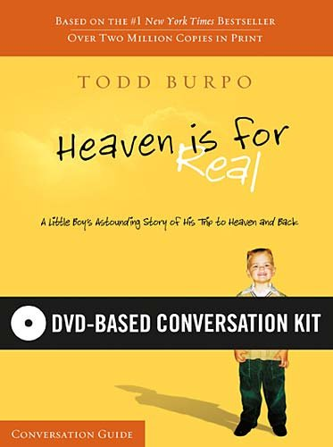 Heaven Is for Real DVD-Based Conversation Kit By Todd Burpo