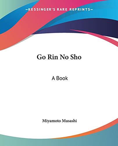 Go Rin No Sho By Miyamoto Musashi