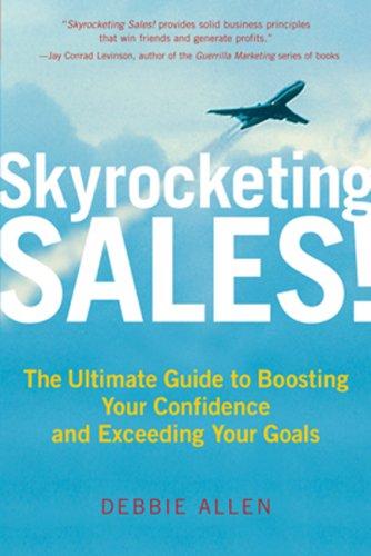 Skyrocketing Sales! By Debbie Allen