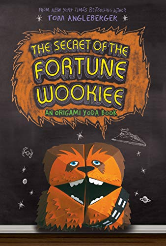 The Secret of the Fortune Wookie: Bk. 3 by Tom Angleberger