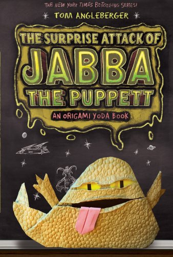 The Surprise Attack of Jabba the Puppett: Bk.4 by Tom Angleberger