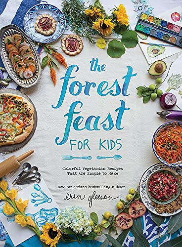 The Forest Feast for Kids von Blaine Brownell