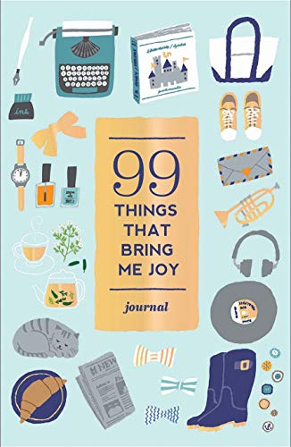99 Things That Bring Me Joy (Guided Journal) (Journals) By Abrams Noterie