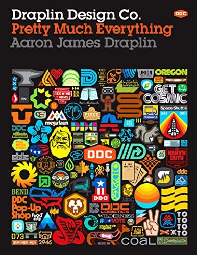 Draplin Design Co.: Pretty Much Everything By Aaron James Draplin