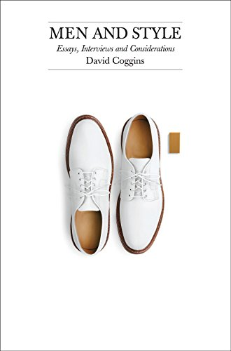 Men and Style By David Coggins