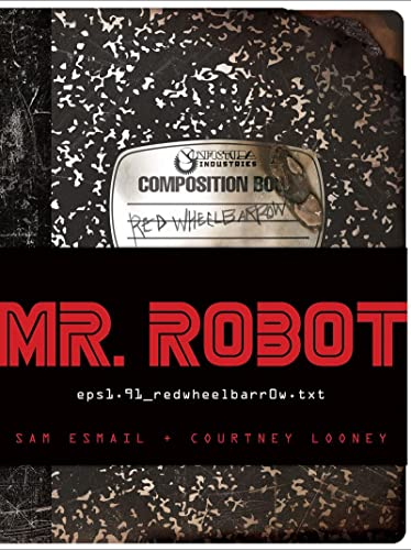 Mr Robot: Featuring 7 Removable Items By Sam Esmail