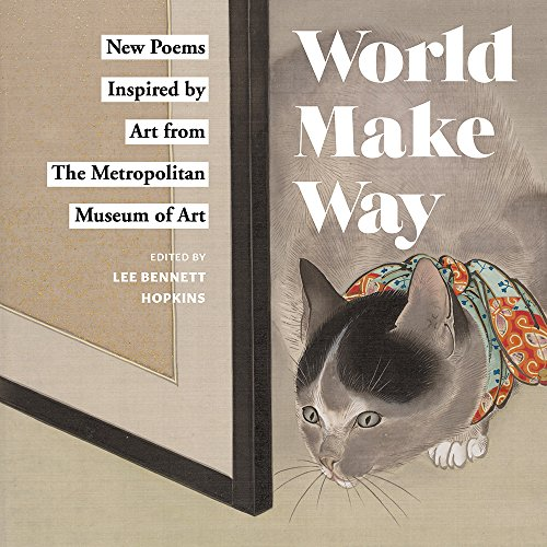 World Make Way By Edited by Lee Bennett Hopkins