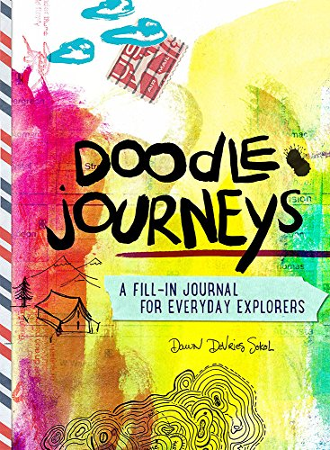 Doodle Journeys: A Fill-In Journal for Everyday Explorers By Ellen Lupton