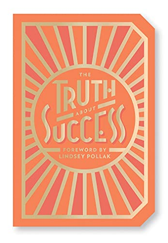 The Truth About Success: Quote Gift Book By Abrams Noterie