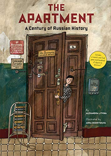 The Apartment: A Century of Russian History By Alexandra Litvina